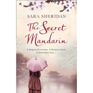 Sara Sheridan's The Secret Mandarin – Jane Austen with balls