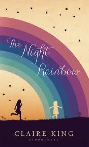 Anne's Good Reads - The Night Rainbow by Claire King