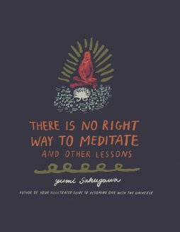 No right way to meditate